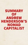 Summary of Andrew Henderson's Nomad Capitalist book summary, reviews and downlod