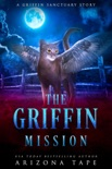The Griffin Mission book summary, reviews and download