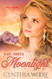 Mail Order Moonlight book summary, reviews and downlod