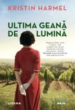 Ultima geană de lumină book summary, reviews and downlod