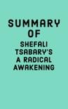 Summary of Shefali Tsabary's A Radical Awakening book summary, reviews and downlod