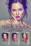 Toxic Touch Box Set Books #1-3 book summary, reviews and download