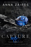 Capture Me book summary, reviews and download
