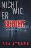 Nicht wie er schien (Ein Ilse-Beck-Thriller – Band 2) book summary, reviews and downlod