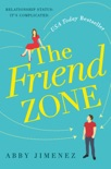 The Friend Zone book summary, reviews and download