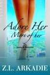 Adore Her, More of Her: Daisy & Jack, #2 book summary, reviews and downlod