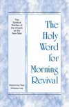 The Holy Word for Morning Revival - The Spiritual Warfare of the Church as the New Man book summary, reviews and downlod