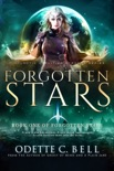 Forgotten Stars Book One book summary, reviews and download