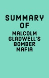 Summary of Malcolm Gladwell's Bomber Mafia book summary, reviews and downlod