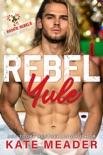 Rebel Yule (A Rookie Rebels Holiday Novella) e-book Download