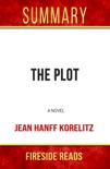 The Plot: A Novel by Jean Hanff Korelitz: Summary by Fireside Reads book summary, reviews and downlod
