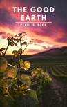 The Good Earth book summary, reviews and download