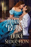 The Duke of Seduction book summary, reviews and downlod