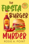 The Fiesta Burger Murder book summary, reviews and download