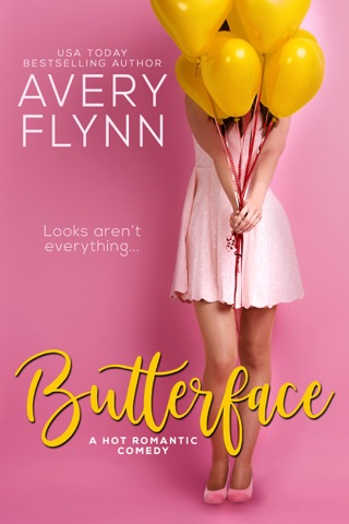 Butterface (A Hot Romantic Comedy) by Avery Flynn E-Book Download