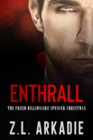 Enthrall book summary, reviews and downlod
