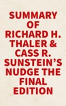 Summary of Richard H. Thaler and Cass R. Sunstein's Nudge The Final Edition book summary, reviews and downlod