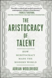 The Aristocracy of Talent book summary, reviews and download