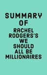 Summary of Rachel Rodgers's We Should All Be Millionaires book summary, reviews and downlod