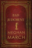 Bad Judgment book summary, reviews and downlod