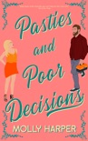 Pasties and Poor Decisions book summary, reviews and download