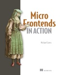 Micro Frontends in Action book summary, reviews and download