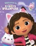 Welcome to Gabby's Dollhouse (Gabby's Dollhouse Storybook) book summary, reviews and download