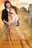 Amoureuse du duc d'Espagne book summary, reviews and downlod