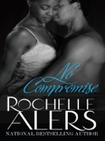No Compromise book summary, reviews and downlod