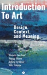 Introduction to Art: Design, Context, and Meaning book summary, reviews and download