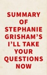 Summary of Stephanie Grisham's I'll Take Your Questions Now book summary, reviews and downlod