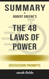 The 48 Laws of Power by Robert Greene (Discussion Prompts) book summary, reviews and downlod