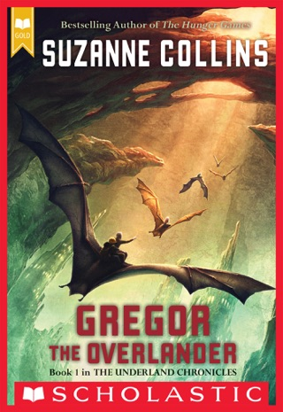 Gregor the Overlander by Scholastic Inc. book summary, reviews and downlod