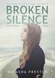 Broken Silence. Tom 2 book summary, reviews and downlod
