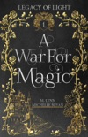 A War For Magic book summary, reviews and downlod