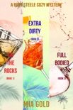 A Ruby Steele Cozy Mystery Bundle: On the Rocks (Book 1), Extra Dirty (Book 2), and Full Bodied (Book 3) book summary, reviews and downlod