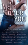 Not Over You: A Second Chance Romance Anthology book summary, reviews and download