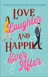 Love, Laughter & Happily Ever After book summary, reviews and download