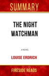The Night Watchman: A Novel by Louise Erdrich: Summary by Fireside Reads book summary, reviews and downlod