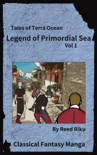 Legends of Primordial Sea Vol 1 book summary, reviews and downlod