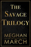 The Savage Trilogy book summary, reviews and downlod