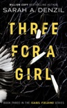 Three For A Girl book summary, reviews and downlod