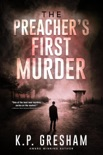 The Preacher's First Murder book summary, reviews and download