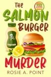 The Salmon Burger Murder book summary, reviews and download