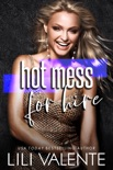 Hot Mess for Hire book summary, reviews and download