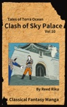 Castle in the Sky - Clash of Sky Palace Vol 10 book summary, reviews and downlod