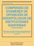 COMPENDIO DE EXÁMENES DE OPOSICION DE ODONTÓLOGOS DE INSTITUCIONES SANITARIAS (RESUELTOS) Baleares 2015 descarga de libros electrónicos
