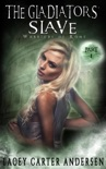 The Gladiators' Slave book summary, reviews and download