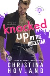 Knocked Up by the Rockstar book summary, reviews and downlod