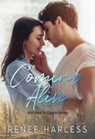 Coming Alive (Welcome to Carson, Book One) book summary, reviews and downlod